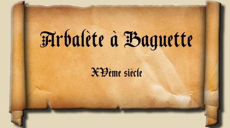 arbalete à baguette