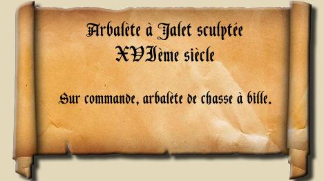 Arbalète à Jalet avec dragon sculpté